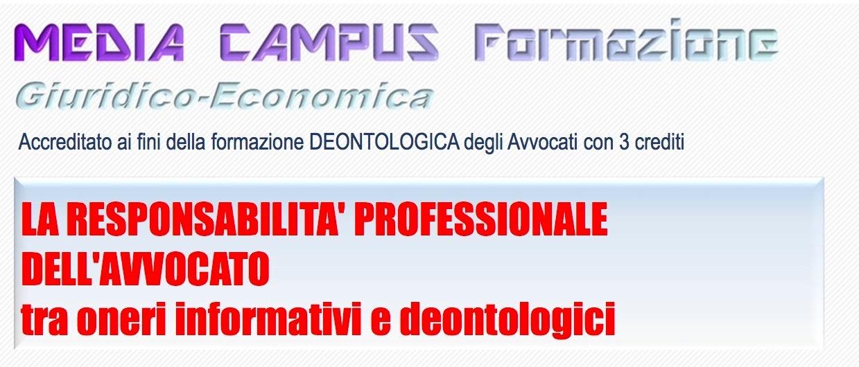 Padova: La responsabilità professionale dell'avvocato. Evento accreditato nelle materie obbligatorie.