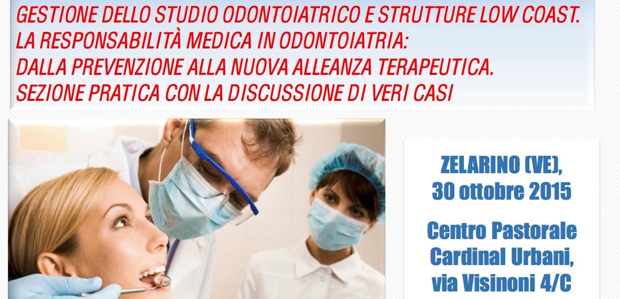 Venezia 30 ottobre 2015: la responsabilità medica in odontoiatria